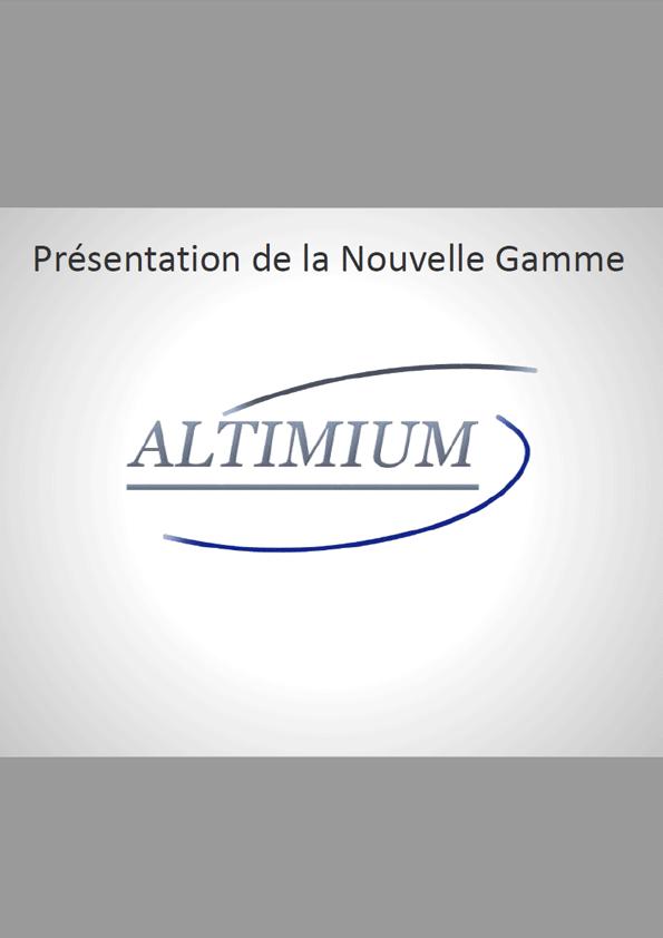 Altimium - Nouvelle gamme